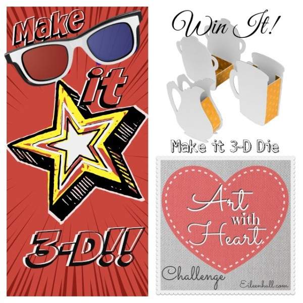 art-with-heart-july-challenge-sizzix-make-it-3d