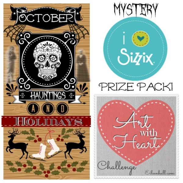art-with-heart-october-hauntings-and-holidays-sizzix-prize-pack